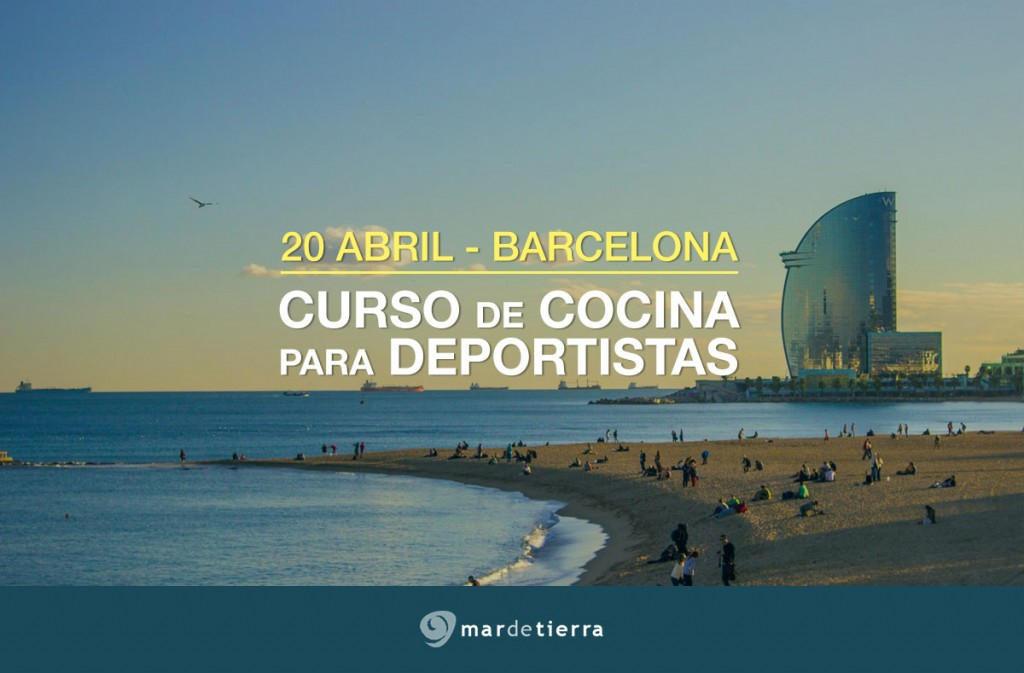 Curso Chefatleta - Mar de Tierra Barcelona