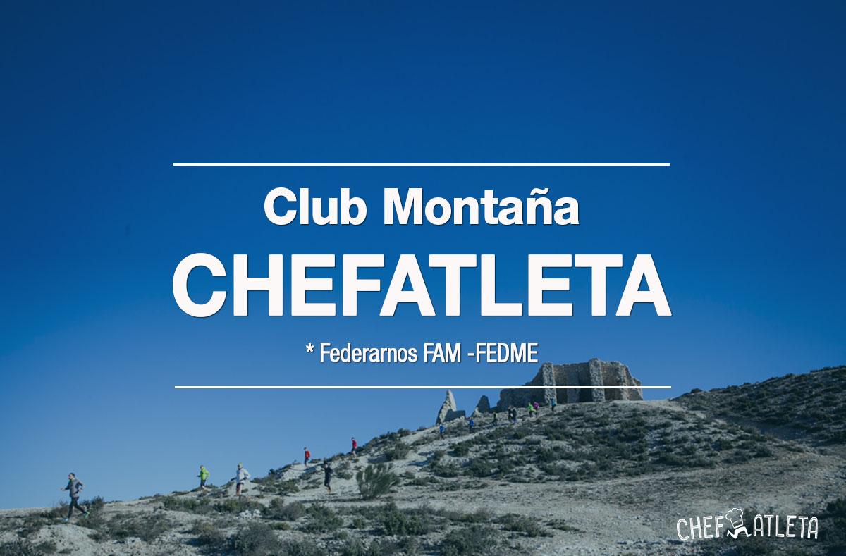 El Club de montaña Chefatleta ya es una realidad
