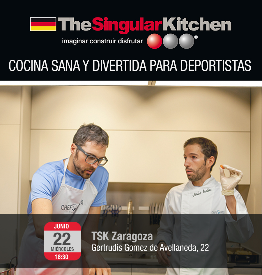 TheSingularKitchen y Chefatleta en Zaragoza